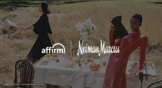 Neiman Marcus And Affirm Introduce A New Method To Pay For Luxury And Designer Fashion